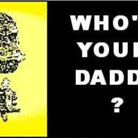 Chick Parody:  Who's Your Daddy?